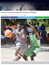 AKA Mombasa's basketball teams are featured in The Standard.